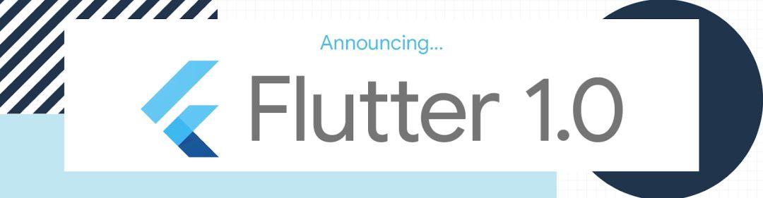 #Flutter#Google对于Flutter的吹风会-Flutter已经更新至1.0版本,Flutter 1.0 官方下载地址以及官网地址